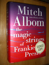 SIGNED Mitch Albom The Magic Strings of Frankie Presto First Edition First Print