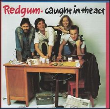 REDGUM - CAUGHT IN THE ACT CD ~ LIVE ~ I WAS ONLY 19 ++++ JOHN SCHUMANN *NEW*
