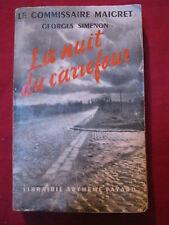 COMMISSAIRE MAIGRET - LA NUIT DU CARREFOUR  Georges SIMENON 1952 Arthème FAYARD