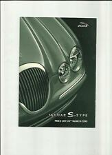 JAGUAR S-TYPE 3.0 V6, 3.0 V6 SE & 4.0 V8  PRICE LIST SALES BROCHURE MARCH 1999