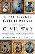 The California Gold Rush and the Coming of the Civil War (Vintage Civi-ExLibrary
