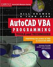 AutoCAD VBA Programming Tools and Techniques : Exploiting the Power of VBA in Au