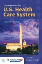 Essentials of the U.S. Health Care System by Leiyu Shi Paperback Book (English)