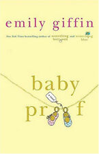 Baby Proof. by Emily Giffin