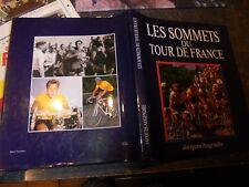 LES SOMMETS DU TOUR DE FRANCE  Jacques Augendre Courreurs Cyclistes Ancien Vélo
