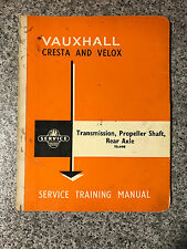 Vauxhall Cresta Velox (1957-1962) Service Training Manual TS.498 Transmission