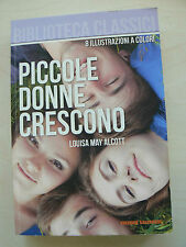 Piccole donne crescono - Louisa May Alcott - Libro nuovo in offerta !