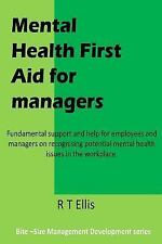 Management Development: Mental Health First Aid for Managers by R. Ellis...