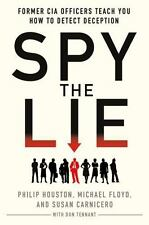 Spy the Lie: Former CIA Officers Teach You How to Detect Deception-ExLibrary