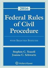 Federal Rules of Civil Procedure with Selected Statutes, Cases, and Other Mater…