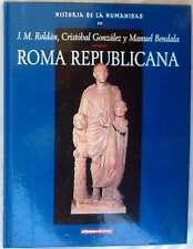 ROMA REPUBLICANA - HISTORIA DE LA HUMANIDAD Nº 10 - VER INDICE Y FOTOS