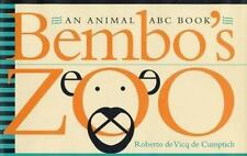 Bembo's Zoo: An Animal ABC Book, , de Vicq de Cumptich, Roberto, Very Good, 2000
