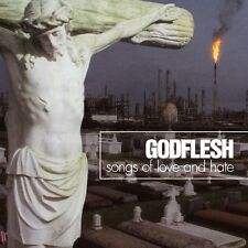 GODFLESH - SONGS OF LOVE AND HATE   CD NEU