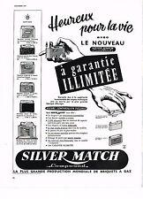 PUBLICITE ADVERTISING 054  1963  SILVER MATCH   garantie illimitée briquet