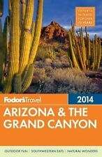 Fodor's Arizona & the Grand Canyon 2014 (Full-color Travel Guide)
