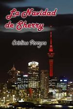 La Navidad de Sherry by Cristina Pereyra (2012, Paperback)