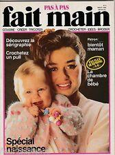 Fait Main Pas À Pas N°3 mars 1986 Spécial naissance tenues de grossesse layette