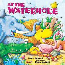 At the Waterhole Beth Shoshan Excellent Book