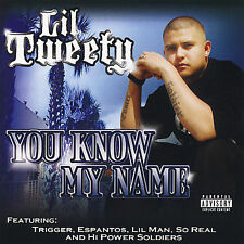 You Know My Name [PA] * by Lil Tweety (CD, Jan-2008, Hi Power Ent.)