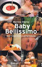 *- Baby BELLISSIMO - Der CLAN vom LAMPEDUSA - Martina DIERKS   tb (2006)