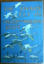 The Swanns Fly In by Peter & Phillipa Scott(Paperback, 1982)