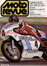 MOTO REVUE 2436 YAMAHA 750 OW 31 Patrick PONS YZ 250 VIMOND BAJA 1000 1979