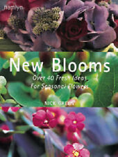 New Blooms: Over 40 Fresh Ideas for Seasonal Flowers,GOOD Book