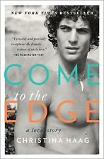 COME to the EDGE: A Love Story Christina Haag JOHN F KENNEDY JR Paperback