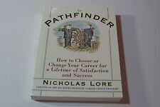 The Pathfinder : How to Choose or Change Your Career 1998