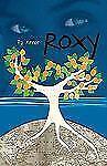 Roxy, Fiction, Being a Teen, A partir de 13 ans, Poche et Broché, P.J. Reece, Ex