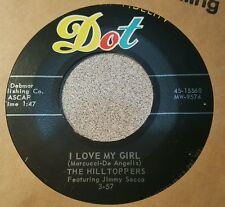 Hilltoppers, The  – I'm Serious / I Love My Girl