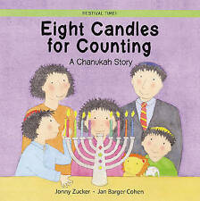 Eight Candles to Light: A Chanukah Story (Festival Time),Zucker, Jonny,New Book