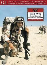 Gulf War: Desert Shield and Desert Storm, 1990-1991 (G.I. Series)