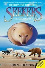 Seekers Return to the Wild: The Melting Sea 2 by Erin Hunter (2013, Paperback)