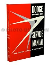 1956 Dodge Car Shop Manual Coronet Lancer Royal Sierra Suburban Repair Service