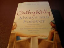 Always and Forever By Cathy Kelly.