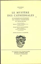 ALCHIMIE. LE MYSTERE DES CATHEDRALES. FULCANELLI. CANSELIET. CHAMPAGNE