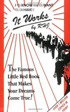 It Works: The Famous Little Red Book That Makes Your Dreams by RHJ-Paperback NEW