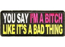 "BIKER LADIES PATCHES ""YOU SAY I'M A BIT$H"" new nice FREE SHIPPING"