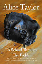 To School Through the Fields, Taylor, Alice, Good, Hardcover