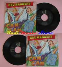 LP 45 7'' BAD MANNERS Can can Armchair disco 1981 italy DURIUM DE.3178 cd*mc dvd