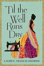 'Til the Well Runs Dry: A Novel-ExLibrary