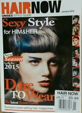 Hair Now UK Unisex Style Guide Sexy Style for Him & Her Jan 2015 FREE SHIPPING