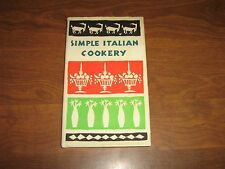 SIMPLE ITALIAN COOKERY Compiled by Edna Beilenson (1959, Hardcover)