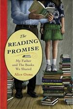 The Reading Promise: My Father and the Books We Shared Ozma, Alice Hardcover