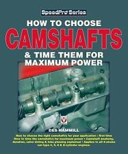 How to Choose Camshafts and Time Them for Maximum Power Book ~ NEW!