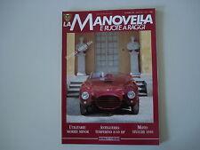 LA MANOVELLA 12/1990 TEMPERINO/MOTO STUCCHI/CECCATO/BENELLI LEOCINO/LANCIA D24