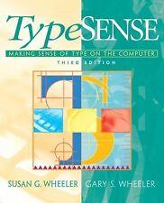 TypeSense: Making Sense of Type on the Computer (3rd Edition)