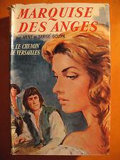 Marquise des Anges -Le chemin de Versailles -A & S Golon -Ed Colbert