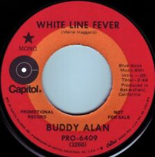 BUDDY ALAN White Line Fever ((**NEW 45 from 1972**))